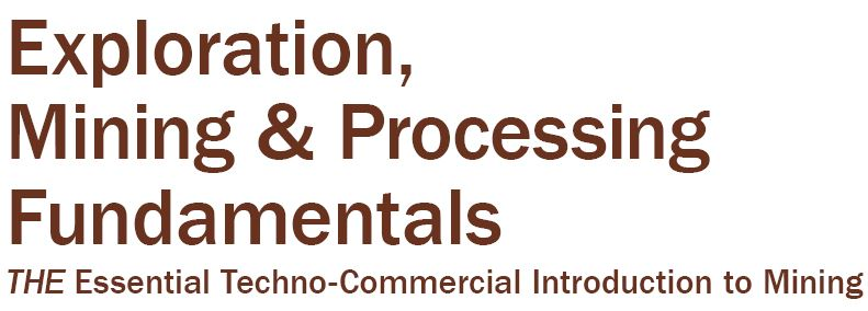 Exploration Mining and Processing Fundamentals