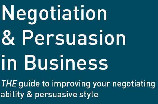 Negotiation and Persuasion in Business