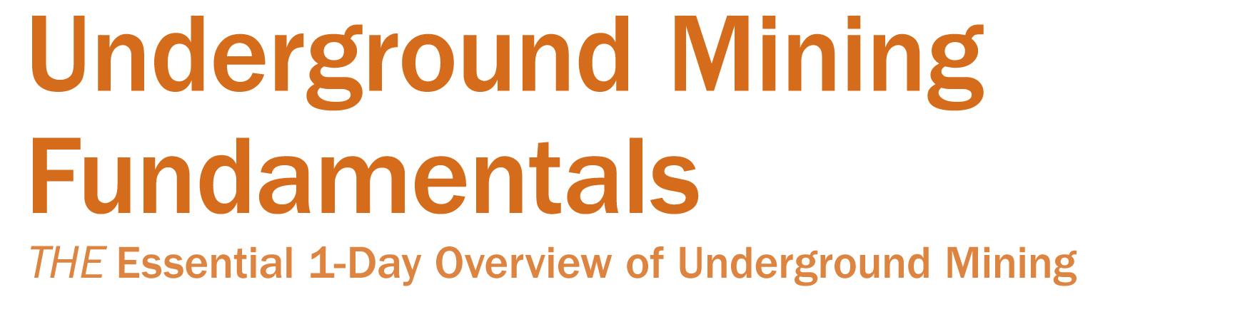 underground mining fundamentals